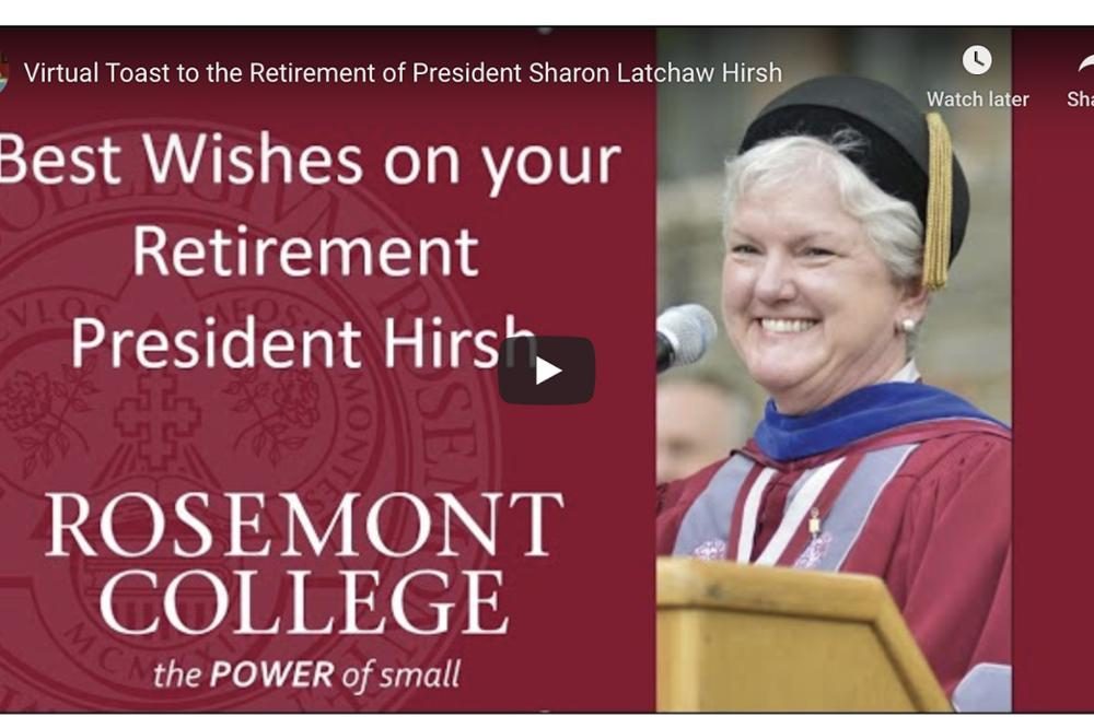 Virtual Toast to the Retirement of President Sharon Latchaw Hirsh