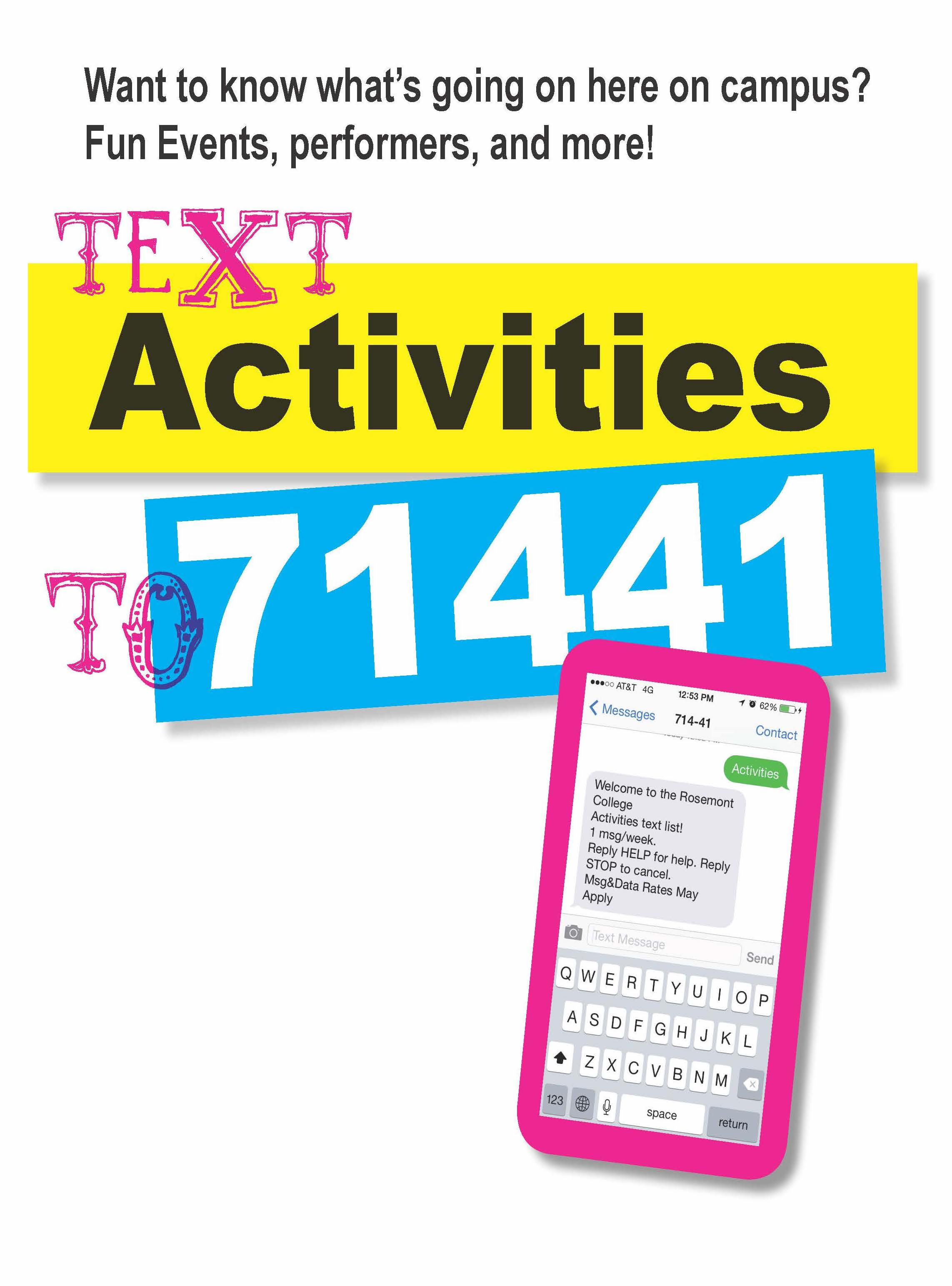 "Image of a graphic that says ""Text Activities to 71441""."